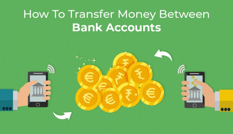 How to Transfer Money between bank accounts