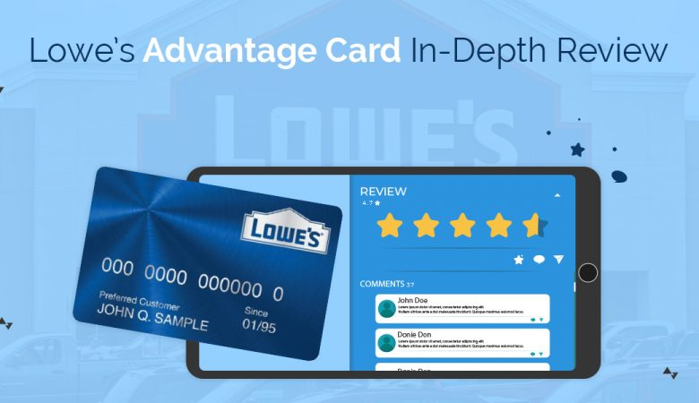 Lowe's Advantages Card in-depth Review