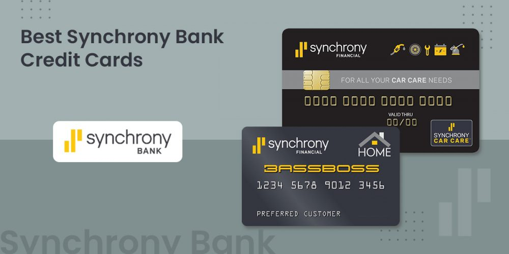 Best Synchrony Bank Credit Cards