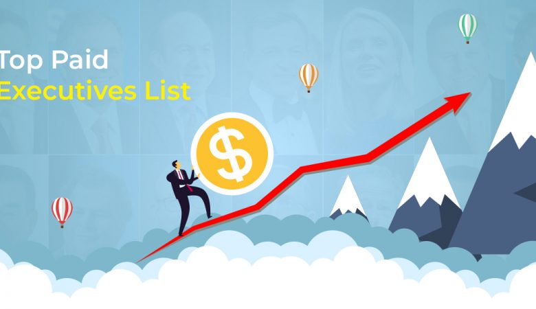 Top Paid Executives List