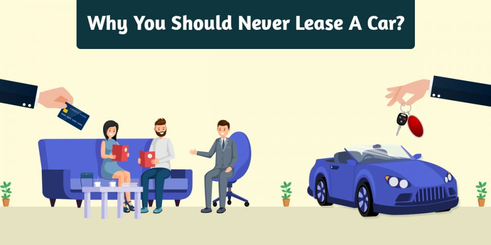 Why You Should (Almost) Never Lease A Car