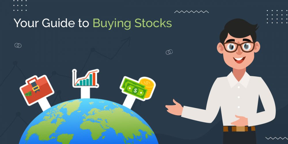 Your Guide to Buying Stocks