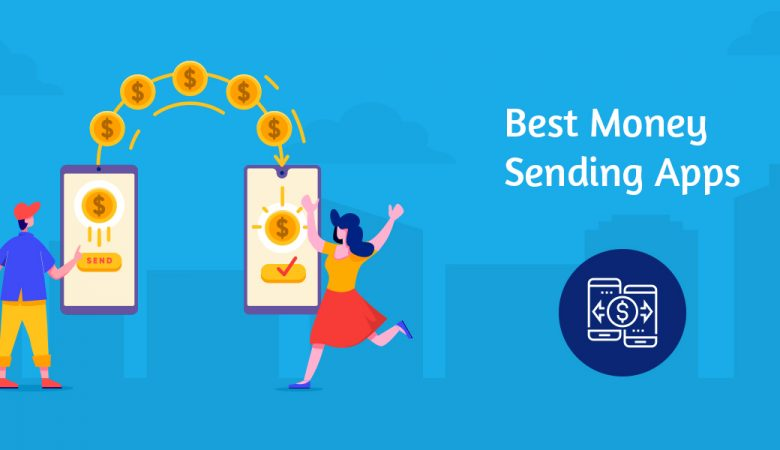Best Money Sending Apps