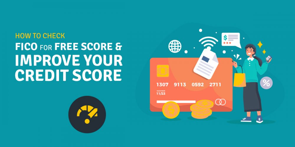 How To Check FICO For Free Score And Improve Your Credit Score