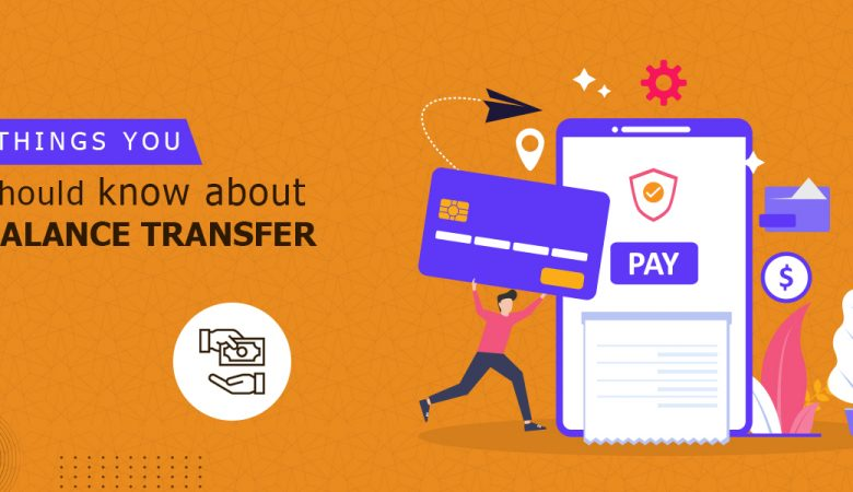 things you should know about balance transfer card
