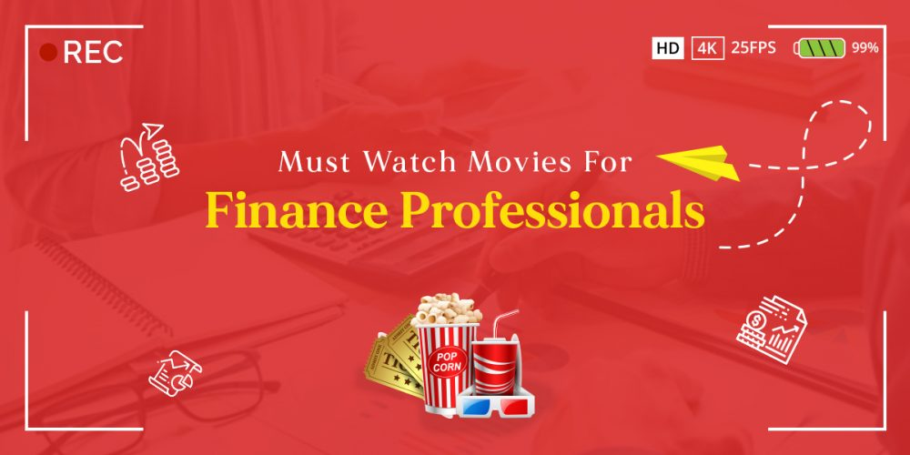 10 Must-Watch Movies For Finance Professionals