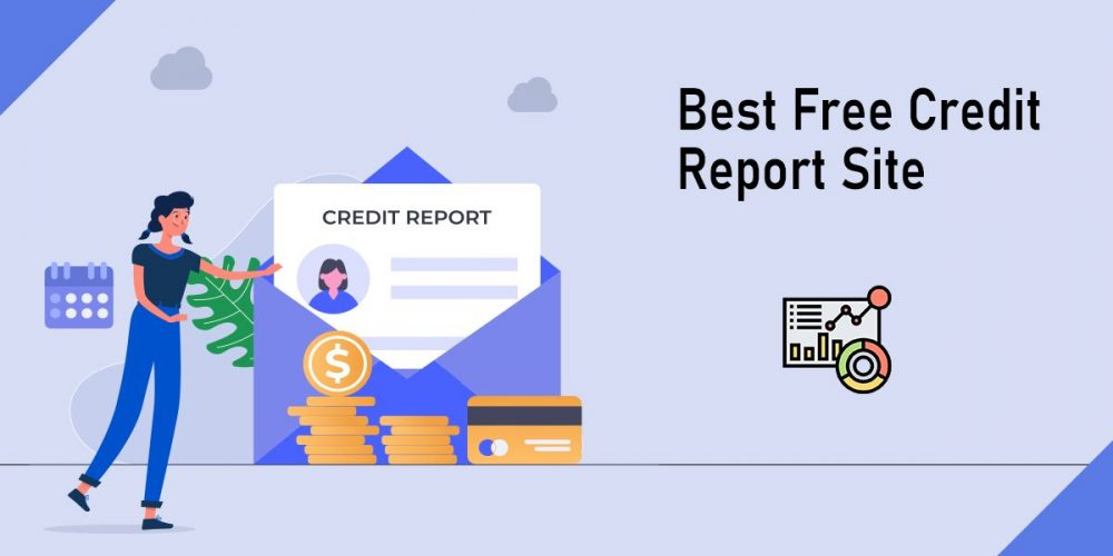 Best Free Credit Report Site