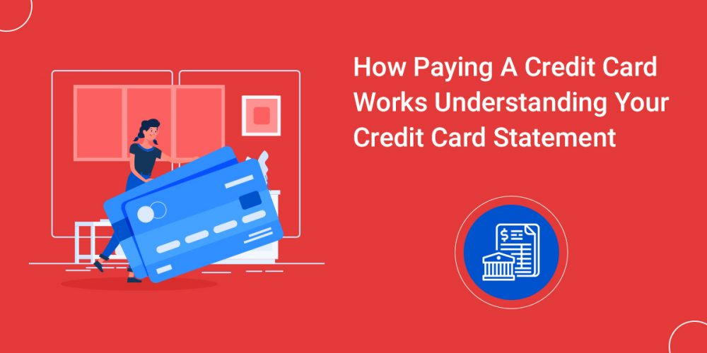 How Paying A Credit Card Works Understanding Your Credit Card Statement