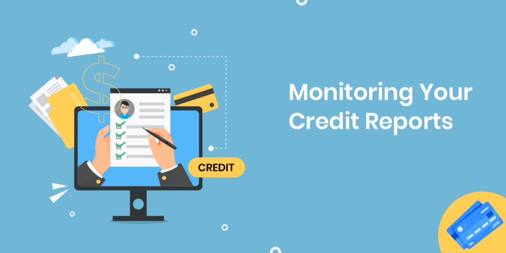 Monitoring your Credit Report
