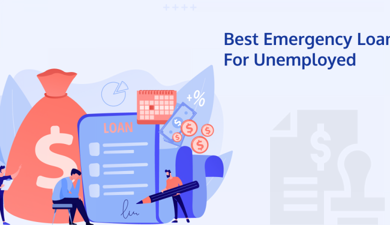 Best Emergency Loans For Unemployed